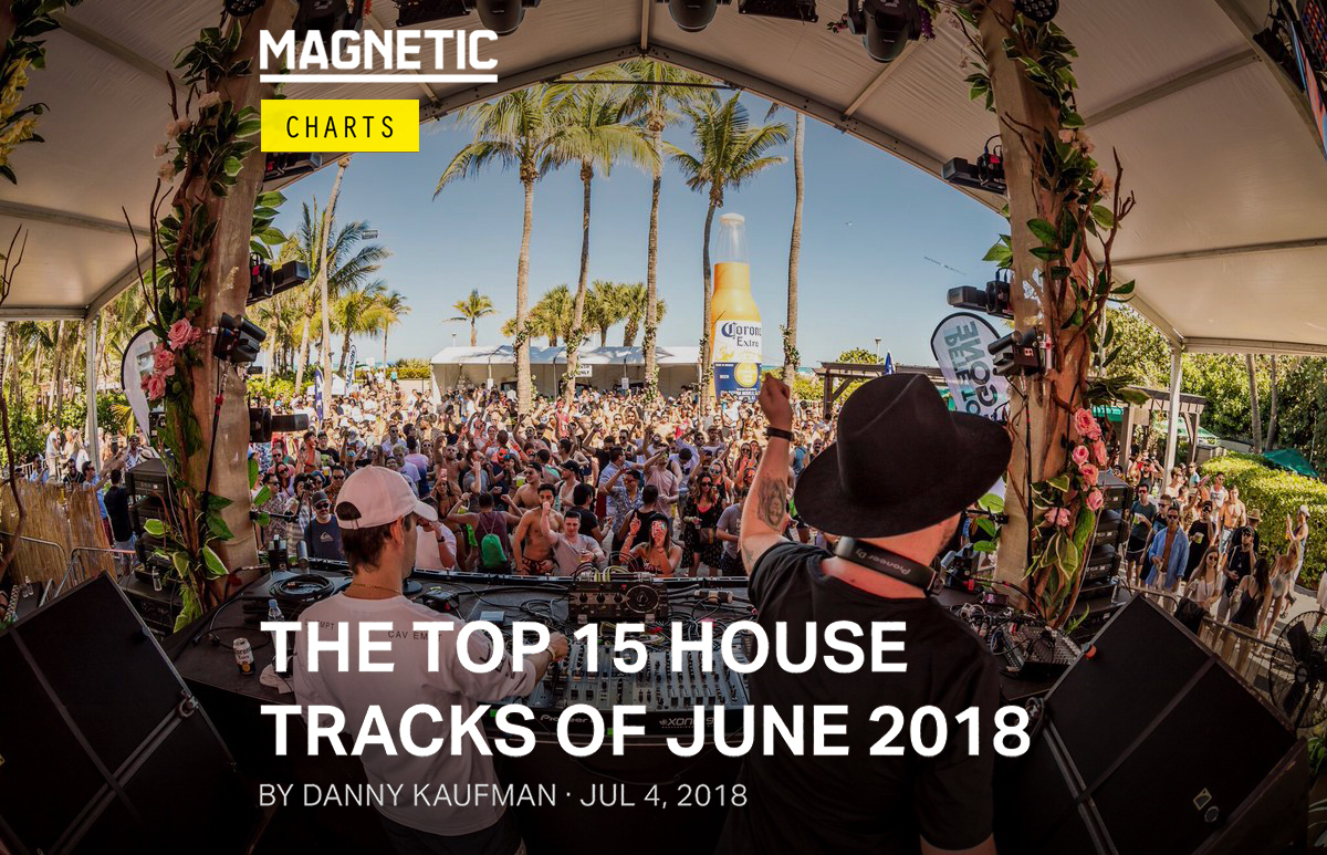 Magnetic Mag – Top 15 House Tracks