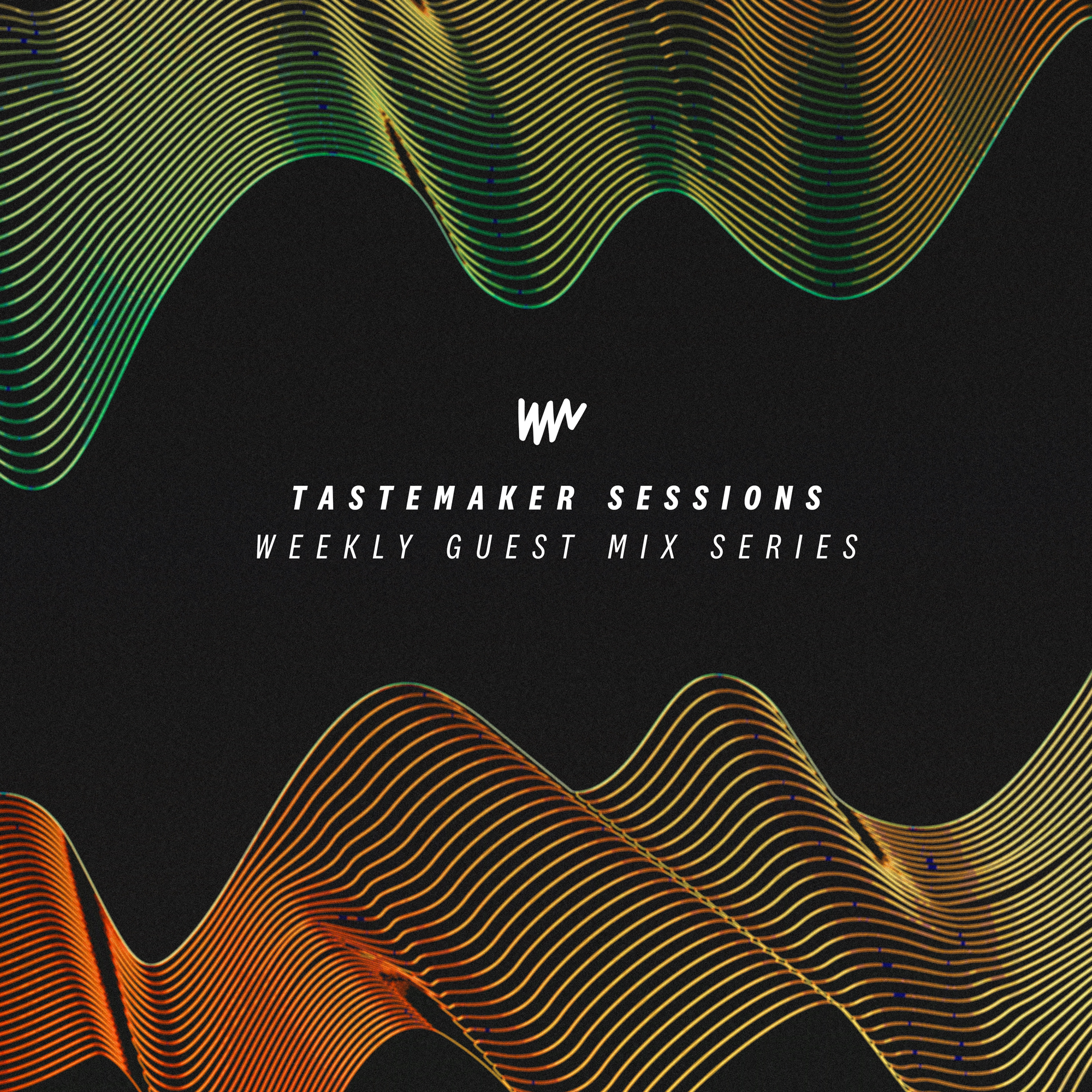 Tastemaker Sessions – Weekly Guest Mix